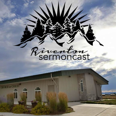 Riverton sermoncast