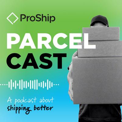 ProShip ParcelCast