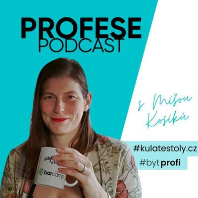 O profesích a lidech - Míša Kosíková
