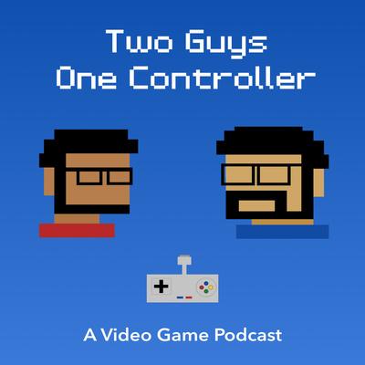 2 Guys 1 Controller