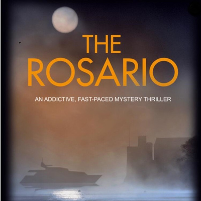 The Rosario - An addictive fast-paced mystery thriller