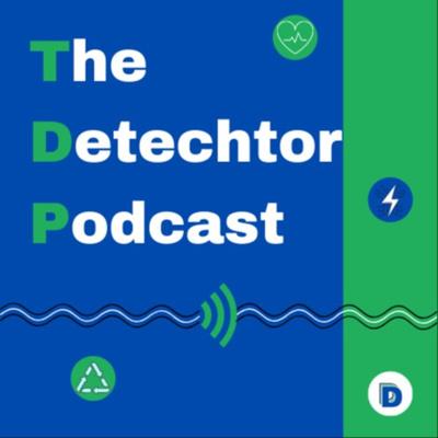 The Detechtor Podcast