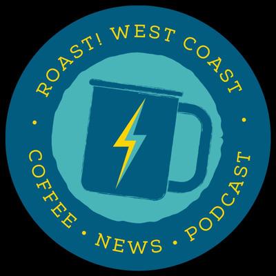 Roast! West Coast