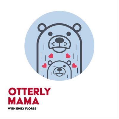 Otterly Mama