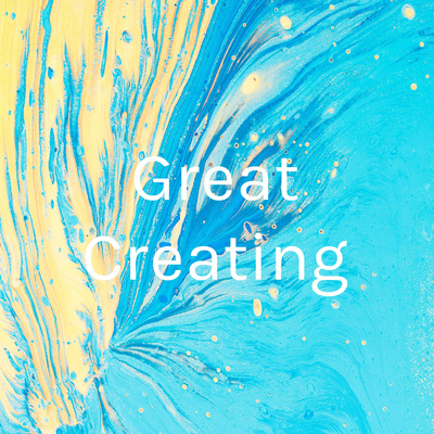Great Creating