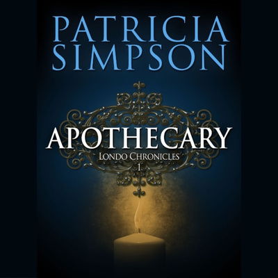 Apothecary | The Londo Chronicles 1