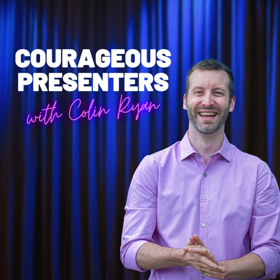 Courageous Presenters