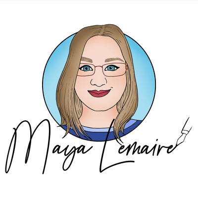 The Maya Lemaire Podcast - Stories, Creativity and Empowerment