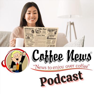 Coffee News Podcast