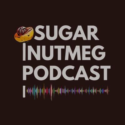 Sugar Nutmeg