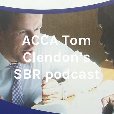 ACCA Tom Clendon's SBR podcast