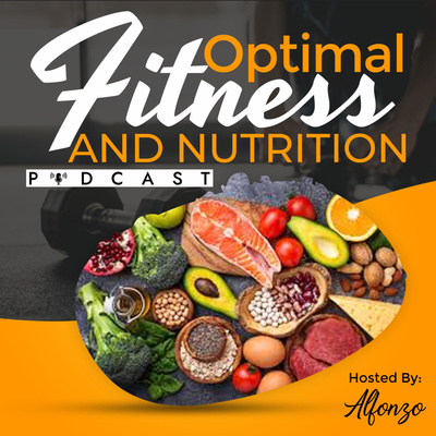 Optimal Fitness and Nutrition