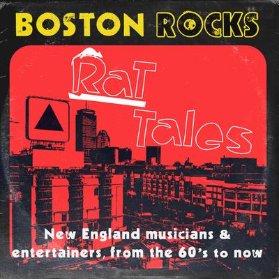 Rat Tales - Boston Rock Stories