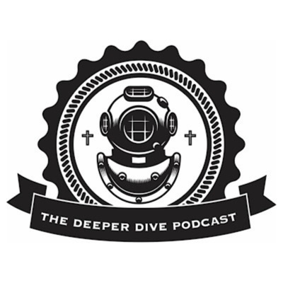 The Deeper Dive Podcast