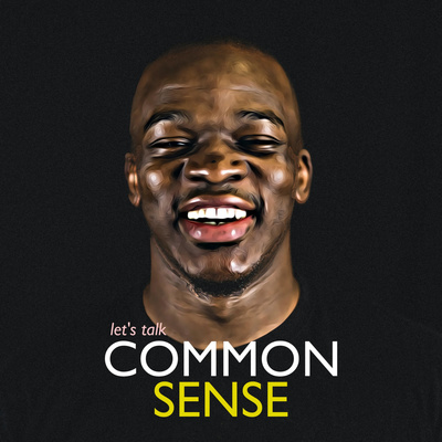 Lets Talk Common Sense with Mike Omoniyi