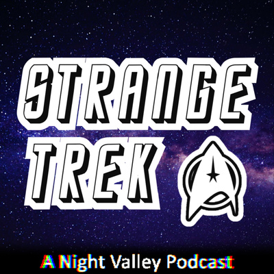 Strange Trek: A Star Trek Podcast