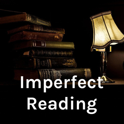 Imperfect Reading