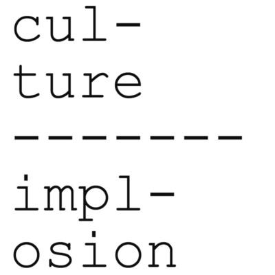 Culture Implosion