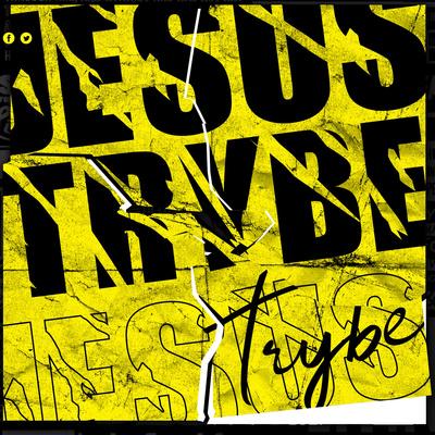 Jesus Trybe
