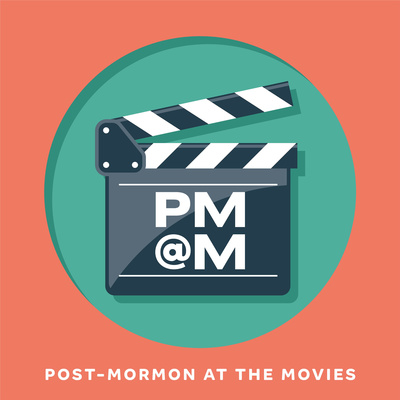 Post-Mormon at the Movies