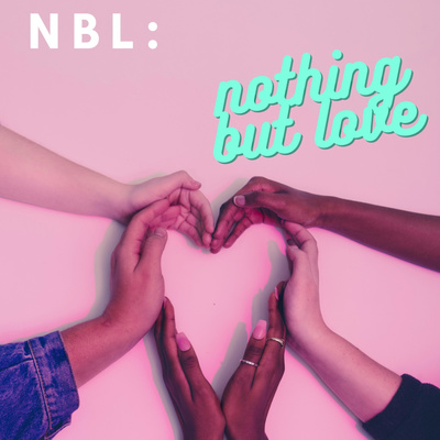 NBL: Nothing But Love
