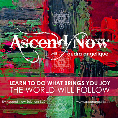 Ascend Now with Audra Angelique
