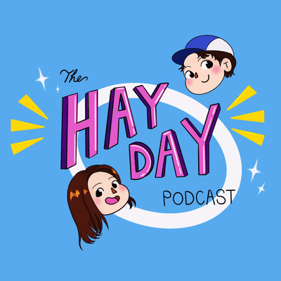 The HayDay Podcast