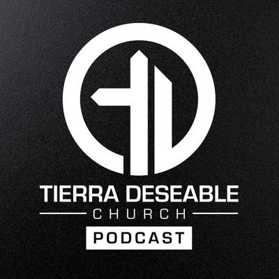 Tierra Deseable Church con Luis Lopez - Predicaciones Cristianas
