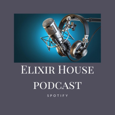 The Elixir House