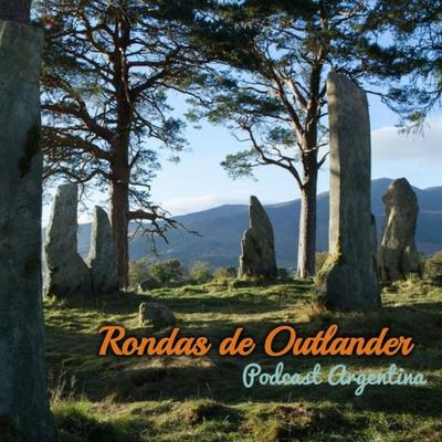 Rondas de Outlander Podcast Argentina