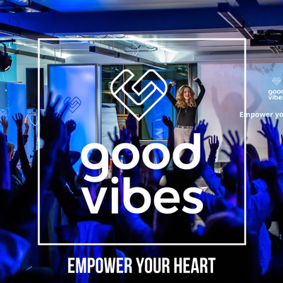GOOD VIBES - Empower your heart.