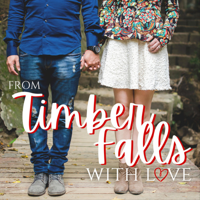 From Timber Falls, With Love: A Romance Fiction Podcast