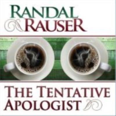The Tentative Apologist Podcast