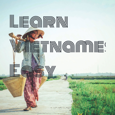 Learn Vietnamese Easy