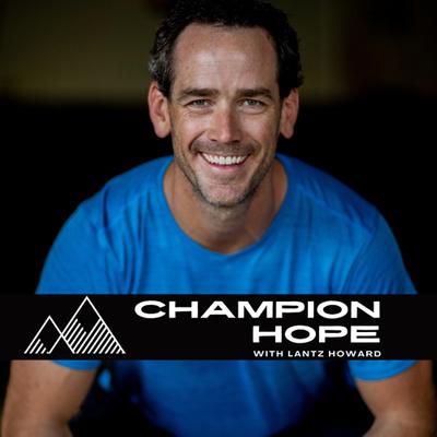 Champion Hope with Lantz Howard