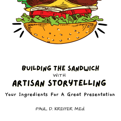 Building The Sandwich with Artisan Storytelling