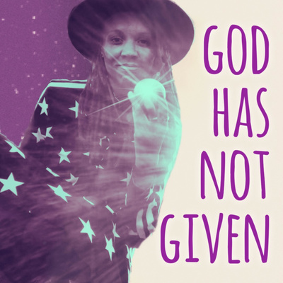 God Has Not Given