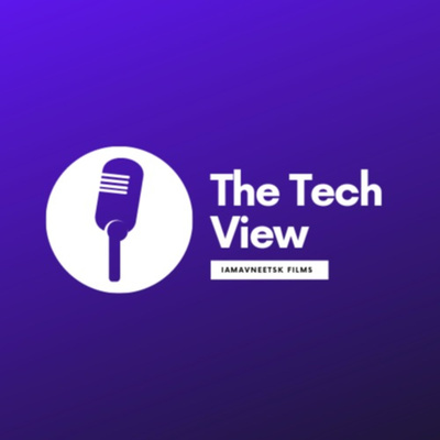 The Tech View