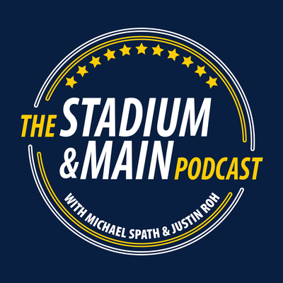 The Stadium & Main Podcast with Michael Spath