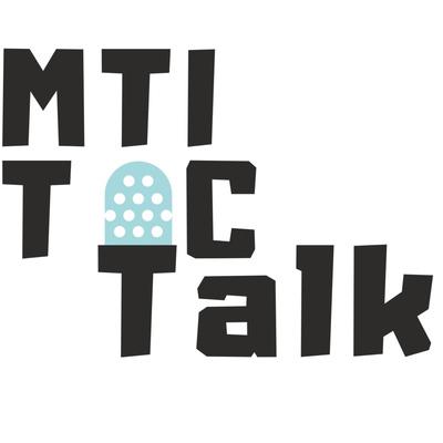MTI TIC Talk