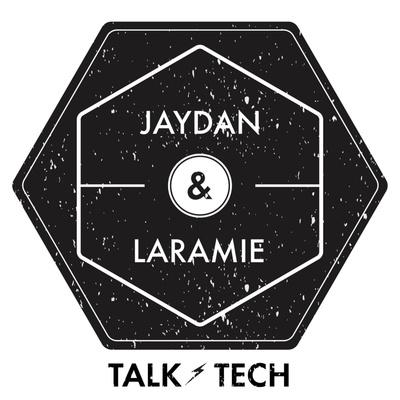 Jaydan & Laramie Talk Tech