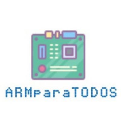 ARM para TODOS