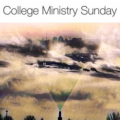 College Ministry Sunday   Trevor Akin