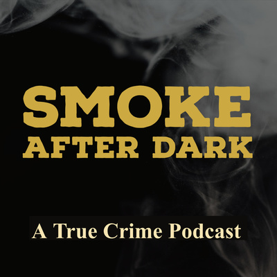 Smoke After Dark