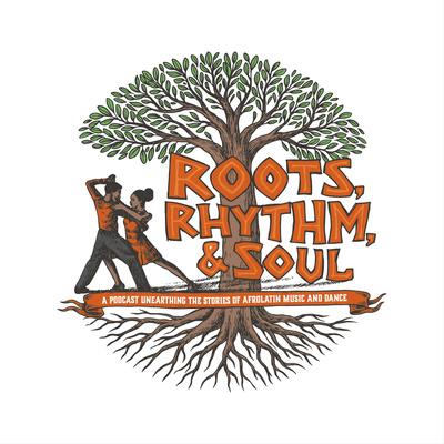 Roots, Rhythm, & Soul