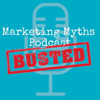 Marketing Myths Podcast
