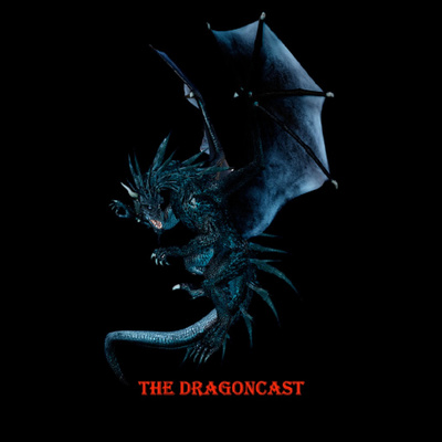 The Dragoncast