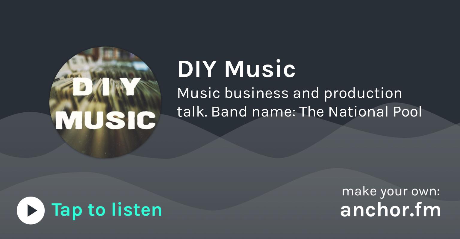 DIY Music • A podcast on Anchor