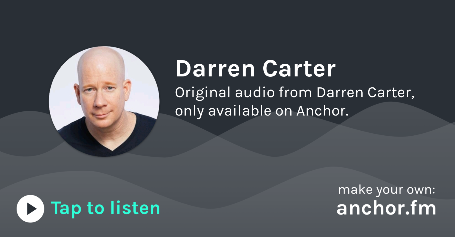 Darren Carter Pocket Party A Podcast On Anchor