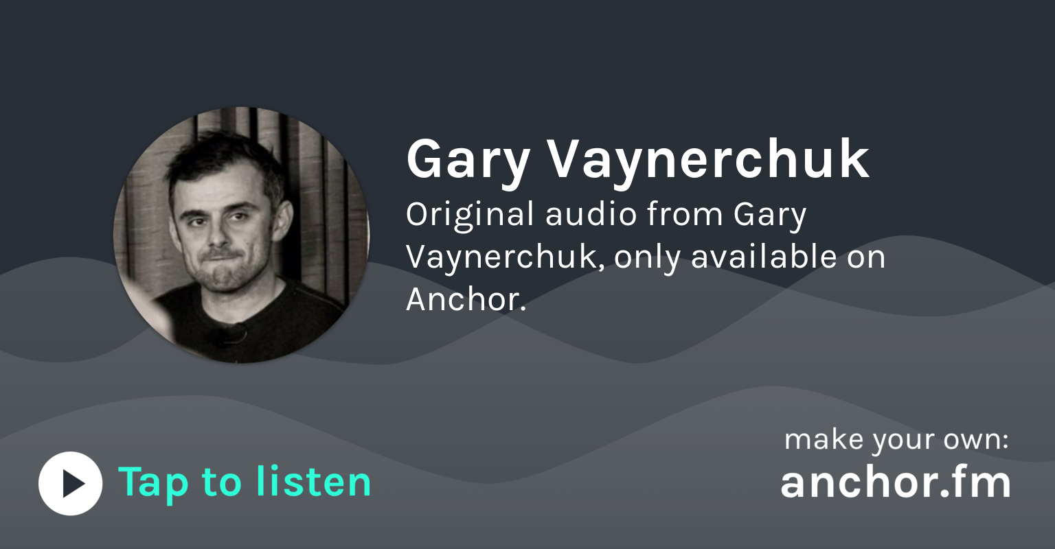 Gary vaynerchuk anchor the easiest way to start a podcast fandeluxe Images